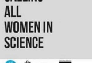 Calling All Women In Science
