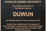 The Plaque for the Indigenous centre on CDU Palmerston campus being given the Larrakia name Duwun, 2007.