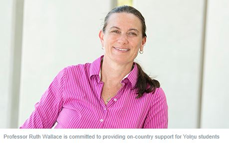 Professor Ruth Wallace is committed to providing on-country support for Yolŋu students